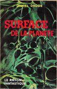 Rayon Fantastique 63 - DRODE, Daniel - Surface De La Planète (BE+) - Le Rayon Fantastique