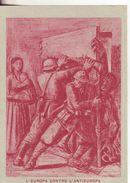 254-Militaria-Franchigia Illustrata:Motto Di Mussolini:Ricordate Che Oggi...426°Btg Costiero-Castellammare Stabia/Radda - Guerre 1939-45