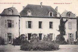 71 - La Selle En Morvan : Château De La Vesvre - CPA écrite - France