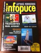 UNE REVUE INFOPUCE N°40 DE 2002 SUR LES TÉLÉCARTE & GSM DE FRANCE & DU MONDE CARTES À PUCE CARTES INTERNET ETC CARD - Télécartes