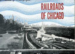 Trains Album Of Railroad Photographs N° 18 : Railroads Of Chicago (USA) - Autres
