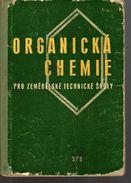 A116 Organicka Chemie Pro Zemedelské Technické školy -   Ing. Cenek Kucera Organic Chemistry For Agricultural Tec - Books, Magazines, Comics
