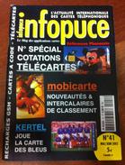 UNE REVUE INFOPUCE N°41 DE 2002 DOSSIER COTATIONS SUR LES TÉLÉCARTE CARTES KERTEL MOBICARTE ETC CARD - Telefonkarten