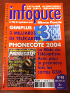 UNE REVUE INFOPUCE N°48 DE 2003 SUR LES TÉLÉCARTE FRANCE MONDE CARTES A CODE MOBICARTE CARTE A PUCE ETC CARD - Télécartes