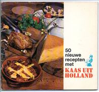 50 Nieuwe Recepten Kaas Uit Holland 50 Blz Receptenboekje - Prácticos