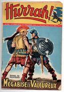 Hurrah N°228 Mégabise Le Valeureux - Robin Des Bois - Pony-express - L'infaillible Archer - Les Tuniques Rouges De 1958 - Hurrah