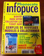 UNE REVUE INFOPUCE N°62 DE 2006 SUR LES TÉLÉCARTE FRANCE MONDE CARTES A CODE MOBICARTE CARTE A PUCE ETC CARD - Telefonkarten