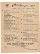 Publicité , LOURDES En 1958 , Centre Mondial Des Pélerinages , Conduits Par Les P.P. Assomptionistes , NDS - Advertising