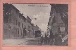 OLD POSTCARD ITALY ITALIA -  VIAREGGIO - TRAM - VIA S. FRANCESCO - Viareggio