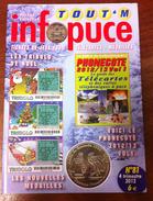UNE REVUE INFOPUCE N°81 DE 2012 SUR LES TÉLÉCARTE FRANCE MONDE MÉDAILLES TOURISTIQUE TICKETS DE JEU FDJ - Telefonkarten