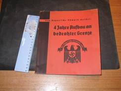 FRITZ, WACHTLER, 4 JAHRE AUFBAU AN BEDROHTER GRENZE , Bayreuth...160pp - Politique Contemporaine