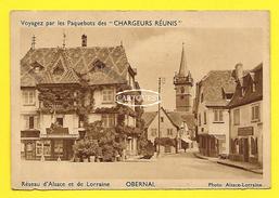 """CPA 67 OBERNAI  Voyagez Par Les Paquebots Des """" CHARGEURS REUNIS """"  ( Peu Commune ) - Obernai"""