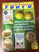 UNE REVUE INFOPUCE TOUT'M N°3 DE 2014 SUR LES TÉLÉCARTE FRANCE MONDE MÉDAILLES TOURISTIQUE TICKETS DE JEU FDJ - Télécartes