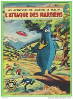 BD - LES AVENTURES DE MARTIN LE MALIN - L'ATTAQUE DES MARTIENS - No 18 ÉDITIONS MULDER 1960-70  - ALBUMS TRICOLORES - Books, Magazines, Comics
