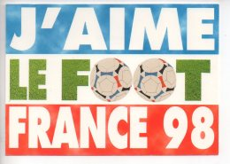 REF 283  : CPM FOOTBALL J'aime Le Foot France 98 - Calcio