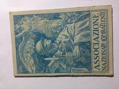 T1 - Tessera Associazione Nazionale Combattenti 1930 - Historical Documents