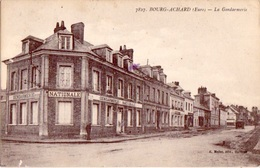 BOURG ACHARD (27) - La Gendarmerie - Editions Mellet 7827 - 1923 - Otros Municipios