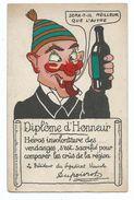 CPA - HUMOUR Diplome D' Honneur Décerné Par Dupoivrot - Syndicat Viticole - Bouteille - Ed D.D - 1900-1949