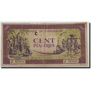 FRENCH INDO-CHINA, 100 Piastres, Undated (1942-45), KM:67, B - Indochina