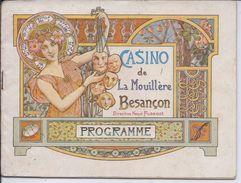 ART NOUVEAU-BESANCON- PROGRAMME DU CASINO DE LA MOUILLERE ILLUSTRE PAR GEORGON-  PUBS DONT BRASSERIE DE MONTBELIARD - Programme