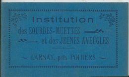 LARNAY - Institution Des Sourdes Et Muettes Et Des Jeune Aveugles - Carnet De 12 C.p.a. - Poitiers