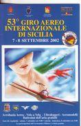43-Aviazione-Aerei-53° Giro Aereo Internazionale Di Sicilia-7-8 Settembre 2002-Nuova - 1946-....: Moderne
