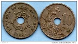C2/ BELGIQUE / BELGIUM 10 Cents 1904 French Légend - 04. 10 Centiem