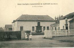 ECOLE PRATIQUE D'AGRICULTURE DE SAINT-BON (Haute-Marne) - Autres Communes