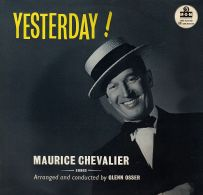 * LP *  MAURICE CHEVALIER - YESTERDAY (England 1958 EX!!!) - Andere - Franstalig