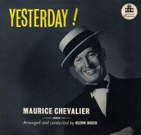 * LP *  MAURICE CHEVALIER - YESTERDAY (England 1958 EX!!!) - Vinylplaten