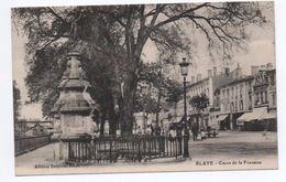 BLAYE (33) - COURS DE LA FONTAINE - Blaye