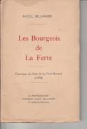 LesBourgeois De La Ferté-Raoul Bellanger- - Livres, BD, Revues