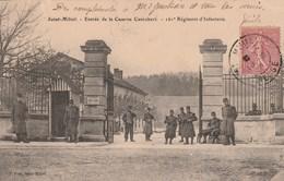 SAINT MIHIEL Entrée De La Caserne Canrobert 227B - Saint Mihiel