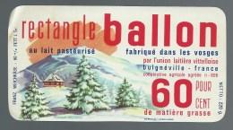Etiquette Fromage Rectangle Ballon  Fabriqué Dans Les Vosges Bulgnéville 88 - Cheese