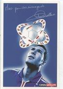 "Zinedine Zidane ""merci Pour Vos Encouragements"" Canalsattelite - Autographe (cp Vierge) - Football"