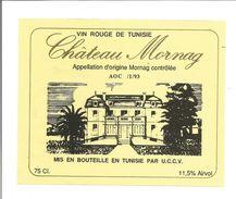Etiquette VIN DE TUNISIE - Chateau MORNAG 1993 - Rouges