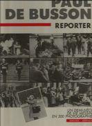 57 - METZ  PAUL DE BUSSON Reporter . - Books, Magazines, Comics