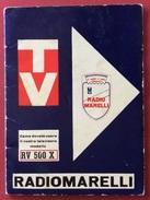 RADIOMARELLI TELEVISORE MODELLO RV 500 X  DEL 1959  LIBRETTO ISTRUZIONI CON CERTIFICATO DI GARANZIA - Pubblicitari