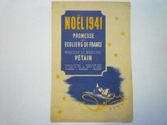 NOËL  1941  Promesse Des ECOLIERS De FRANCE  à Monsieur Le Maréchal PETAIN    - Vecchi Documenti