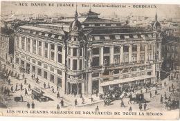 ---- 33 -----  Aux Dames De France Rue Sainte Catherine BORDEAUX -petit Pli - Bordeaux