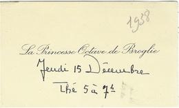 "INVITATION  1938  -  ""  La Princesse Octave De Broglie  "" - Cartes De Visite"
