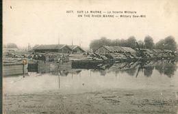 Sur La Marne - La Scierie Militaire - France