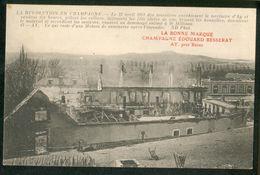 La Bonne Marque Champagne Edouard Besserat AY Près Reims - Le 12 Avril 1911 Les émeutiers Envahissent ... - Ay En Champagne