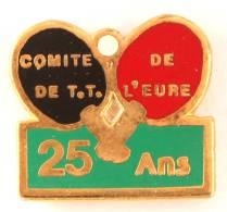 Pin's  25 ANS Du COMITE DE TENNIS DE TABLE DE L'EURE - Balle Et Raquettes - JPB - G765 - Table Tennis