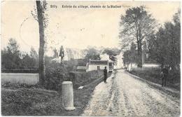 Silly NA3: Entrée Du Village, Chemin De La Station 1914 - Silly