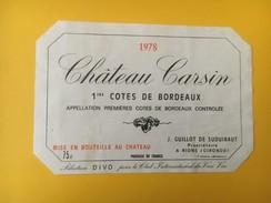 4753 - Château Carsin 1978 1ères Côtes Sélection Divo Club International Du Vrai Vin - Bordeaux