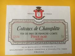 4778 - Côteaux De Champlitte Vin De Pays De Franche-Comté Pinot Noir Rouge.... - Etiquettes
