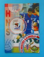 CROATIA : BELARUS - 2009. Football Match Programme Soccer Fussball Programm Programma Programa Kroatien Croatie Croazia - Books