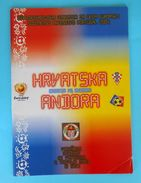 CROATIA : ANDORRA - 2003. Football Match Programme Soccer Fussball Programm Programma Programa Kroatien Croatie Croazia - Bücher