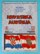 CROATIA : AUSTRIA 2001. Football Match Programme Soccer Fussball Programm Programma Programa Kroatien Croatie Osterreich - Books